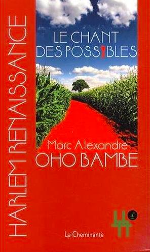 Le Chant des Possibles de Marc Alexandre Oho Bambé